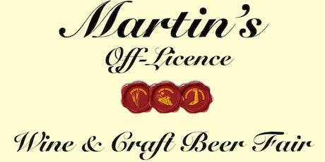 Martins Off Licence Wine and Craft Beer Fair tickets