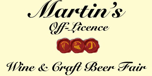 Martins Off Licence Wine and Craft Beer Fair