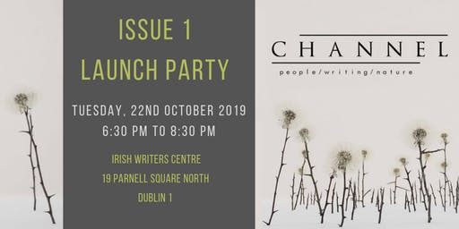Channel Issue 1 Launch Party