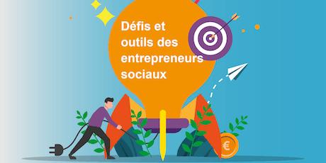 Défis et outils des entrepreneurs sociaux billets