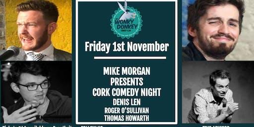 Mike Morgan presents Cork Comedy Night