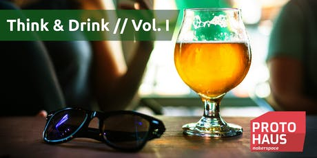 Think & Drink // Vol. I Tickets