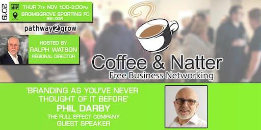 Bromsgrove Coffee & Natter - Free Business Networking Thurs 7th Nov 2019
