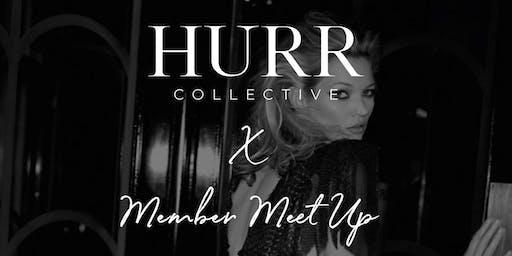 HURR Member Meet Up: #HURRGIRLS Wear Black