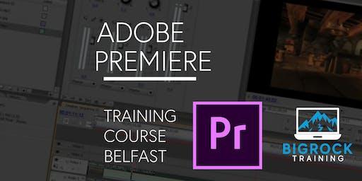 Adobe Premiere Pro training course, Belfast