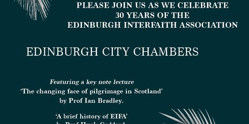 Edinburgh Interfaith Civic Reception (Celebrating 30 yrs of EIFA)