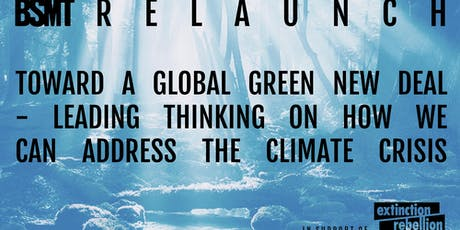 Global Green New Deal - leading thinking on addressing the climate crisis tickets