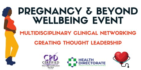Pregnancy & Beyond Wellbeing Event tickets