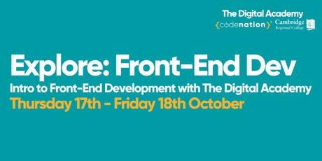 Explore: Front-End Dev - 2 day Front-End Development Course tickets