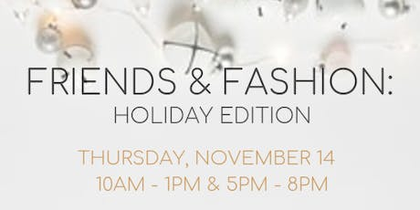 Friends and Fashion: A Holiday Style Presentation Pop-Up tickets