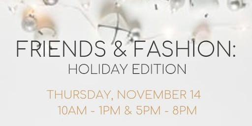 Friends and Fashion: A Holiday Style Presentation Pop-Up