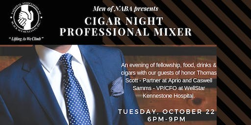 Men of NABA Presents....Cigar Night Professional Mixer