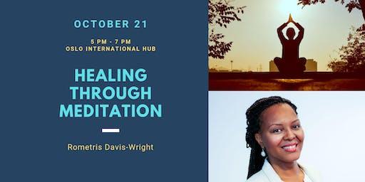 Diversify Youth Series: Healing Through Meditation with Rometris