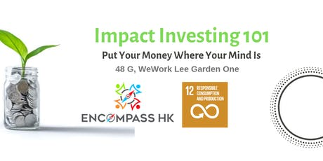 Impact Investing 101 - Put Your Money Where Your Mind Is tickets