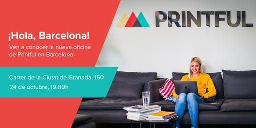 Printful @ Barcelona - Customer meetup