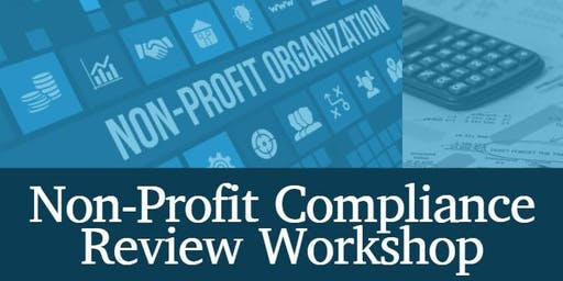 Non-Profit Compliance Review Workshop