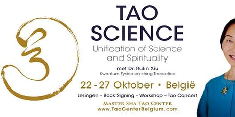 Een inleiding tot de Tao Science met muzikale omlijsting billets