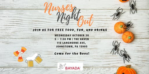 Nurses Night Out! Come for the Boos!
