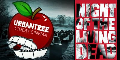 Urban Tree Cidery Cinema: Night of The Living Dead