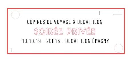 Soirée Copines de voyage X Decathlon à Epagny billets