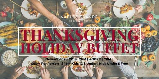 Thanksgiving Holiday Buffet at the Naples Grande