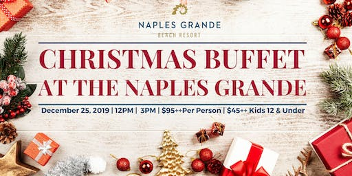 Christmas Buffet at the Naples Grande