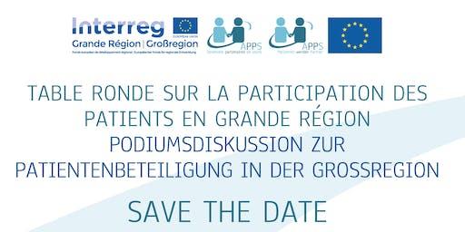 Table ronde sur la participation des Patients en Grande Région - Podiumsdiskussion zur patienbeteiligung in der Grossregion