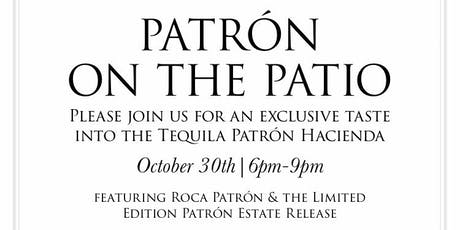Patrón On The Patio tickets
