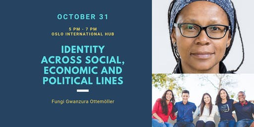 Youth Series: Identity Across Social, Economic and Political Lines.