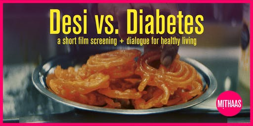 Desi vs. Diabetes: Community Dialogue