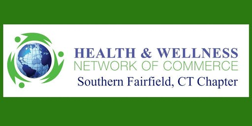 Health & Wellness Network B2B/B2C Monthly Networking Southern Fairfield