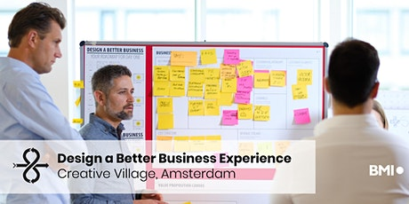Design a Better Business Experience - Amsterdam - June 2020 tickets
