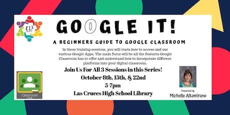 Google Classroom Training - Session 3 tickets