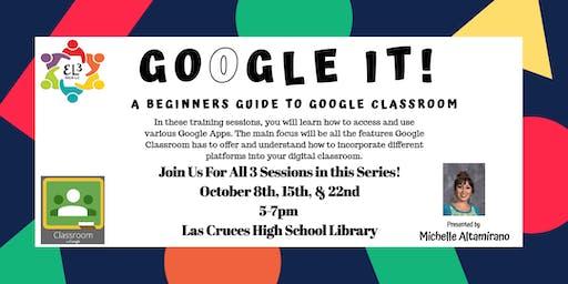 Google Classroom Training - Session 3
