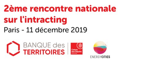 2ème rencontre nationale sur l'intracting - Paris - 11 décembre 2019 billets