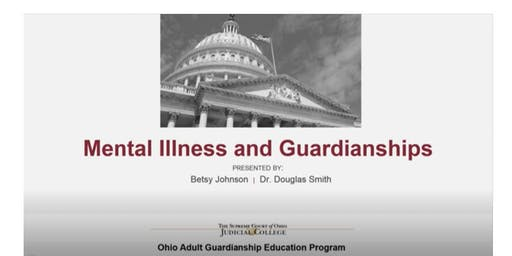 Guardianship Training 12/4/19-Mental Illness and Guardianships