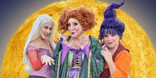 Sanderson Sisters Spellbinding Evening - Mystic CT (Oct 19)