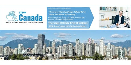 CTBUH Vancouver | High Rise Design: Where We've Been, and Where We're Going - Presentation tickets