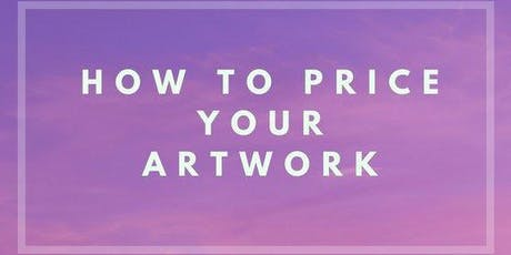 How to price your artwork tickets