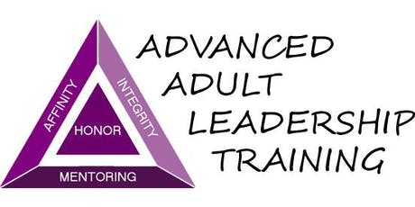 Advanced Adult Leadership Training - Honor Weekend 2020 - Saturday 01-25-2020 tickets