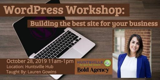 WordPress Workshop: Building the best site for your business