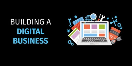Building a Digital Business