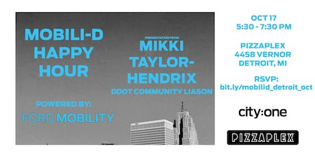Mobili-D Happy Hour (Powered by Ford Mobility): Mikki Taylor-Hendrix tickets