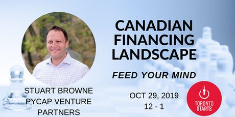 CANADIAN FINANCING LANDSCAPE WITH STUART BROWNE tickets
