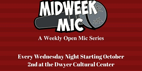 THE MIDWEEK MIC tickets