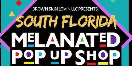 South Florida Melanated Pop Up Shop tickets