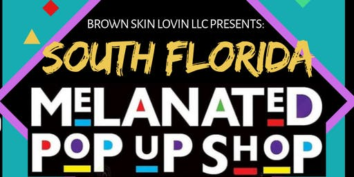 South Florida Melanated Pop Up Shop