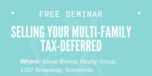 Free Seminar: Selling your Multi-Family Tax-Deferred