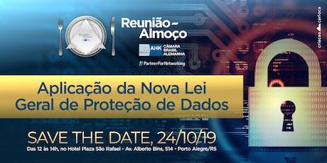 Reunião-Almoço: Aplicação da Nova Lei Geral de Proteção de Dados ingressos