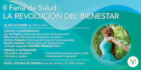 II Feria de Salud - La Revolución del Bienestar tickets